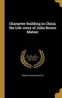 CHARACTER-BUILDING IN CHINA TH
