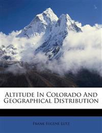 Altitude In Colorado And Geographical Distribution