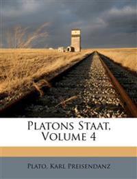 Platons Staat, Volume 4