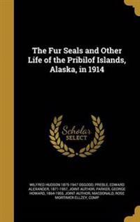 FUR SEALS & OTHER LIFE OF THE