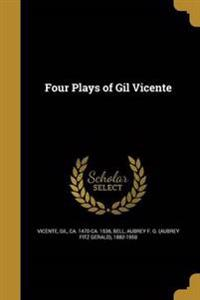 4 PLAYS OF GIL VICENTE