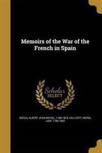 MEMOIRS OF THE WAR OF THE FREN