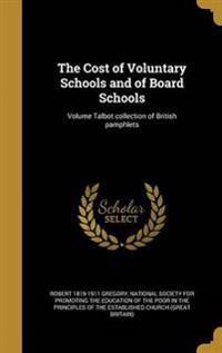 COST OF VOLUNTARY SCHOOLS & OF