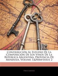 Contribución Al Estudio De La Composición De Los Vinos De La República Argentina, Provincia De Mendoza, Volume 3,&Nbsp;Issue 2