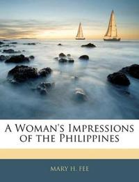 A Woman's Impressions of the Philippines