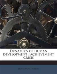 Dynamics of human development : achievement crisis