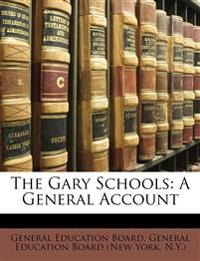 The Gary Schools: A General Account