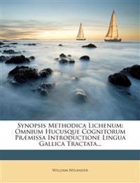 Synopsis Methodica Lichenum: Omnium Hucusque Cognitorum Præmissa Introductione Lingua Gallica Tractata...