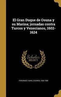 SPA-GRAN DUQUE DE OSUNA Y SU M