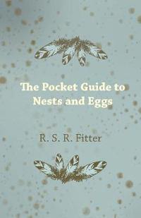 The Pocket Guide to Nests and Eggs