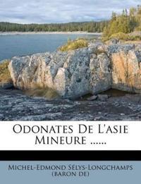 Odonates De L'asie Mineure ......