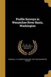 PROFILE SURVEYS IN WENATCHEE R