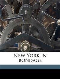 New York in bondage