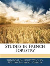 Studies in French Forestry