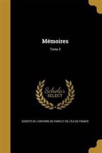 FRE-MEMOIRES TOME 3