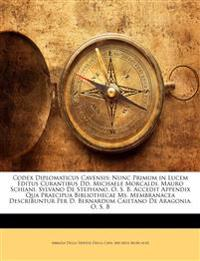 Codex Diplomaticus Cavensis: Nunc Primum in Lucem Editus Curantibus Dd. Michaele Morcaldi. Mauro Schiani. Sylvano De Stephano. O. S. B. Accedit Append