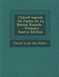 Chèref-nâmeh Ou Fastes De La Nation Kourde... - Primary Source Edition