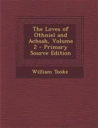 The Loves of Othniel and Achsah, Volume 2