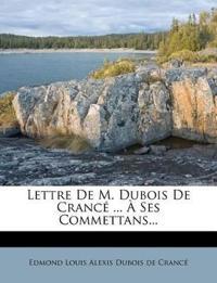 Lettre De M. Dubois De Crancé ... À Ses Commettans...