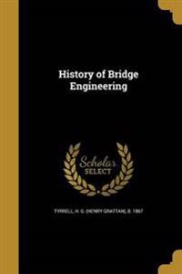 HIST OF BRIDGE ENGINEERING
