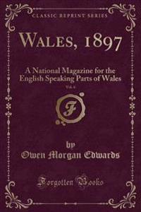 Wales, 1897, Vol. 4
