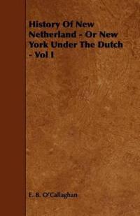 History of New Netherland