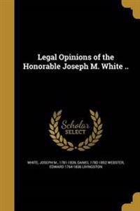 LEGAL OPINIONS OF THE HONORABL