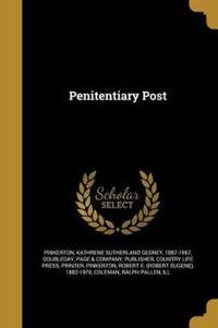 PENITENTIARY POST