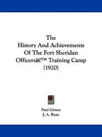 The History and Achievements of the Fort Sheridan Officers' Training Camp