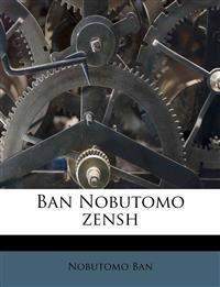 Ban Nobutomo zensh