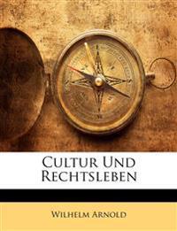 Cultur Und Rechtsleben