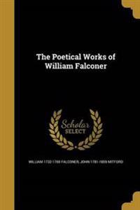 POETICAL WORKS OF WILLIAM FALC