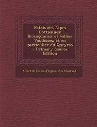 Patois des Alpes Cottiennes; Briançonnais et vallées Vaudoises; et en particulier du Queyras