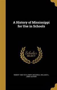HIST OF MISSISSIPPI FOR USE IN