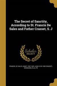 SECRET OF SANCTITY ACCORDING T