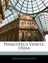 Pinacoteca Veneta; Ossia