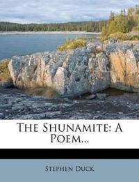 The Shunamite: A Poem...