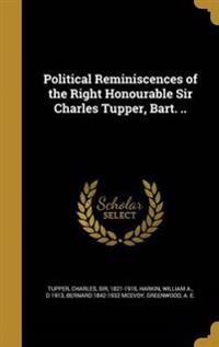 POLITICAL REMINISCENCES OF THE