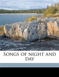 Songs of night and day