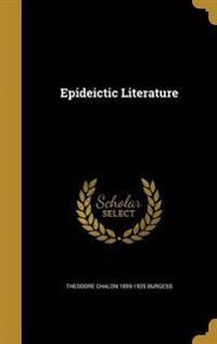 EPIDEICTIC LITERATURE