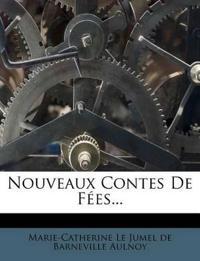 Nouveaux Contes De Fées...