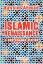 Islamic Renaissance: A New Era Has Started