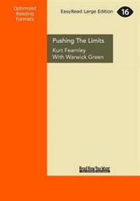 Pushing the Limits: Life, Marathons & Kokoda (Large Print 16pt)