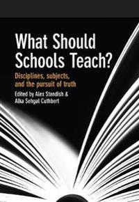 What Should Schools Teach?