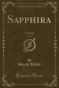 Sapphira, Vol. 1 of 2