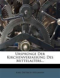 Ursprünge Der Kirchenverfassung Des Mittelalters...