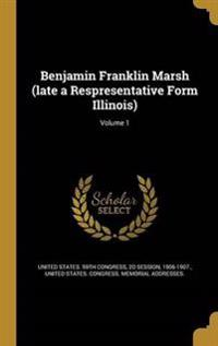 BENJAMIN FRANKLIN MARSH (LATE