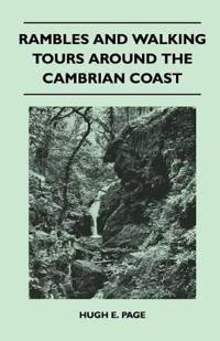 Rambles and Walking Tours Around the Cambrian Coast