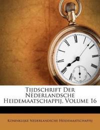 Tijdschrift Der Nederlandsche Heidemaatschappij, Volume 16