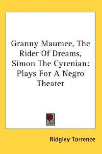 Granny Maumee, the Rider of Dreams, Simon the Cyrenian